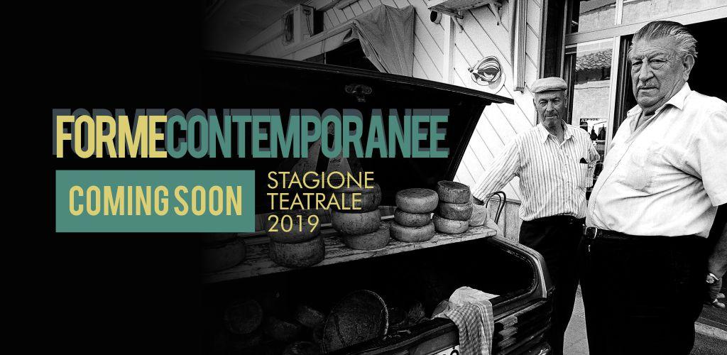 FORME CONTEMPORANEE - Stagione Teatrale 2019