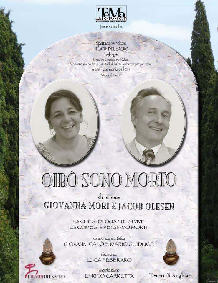 locandina-Oibo-sono-morto-Mori-e-Olesen-teatro-anghiari