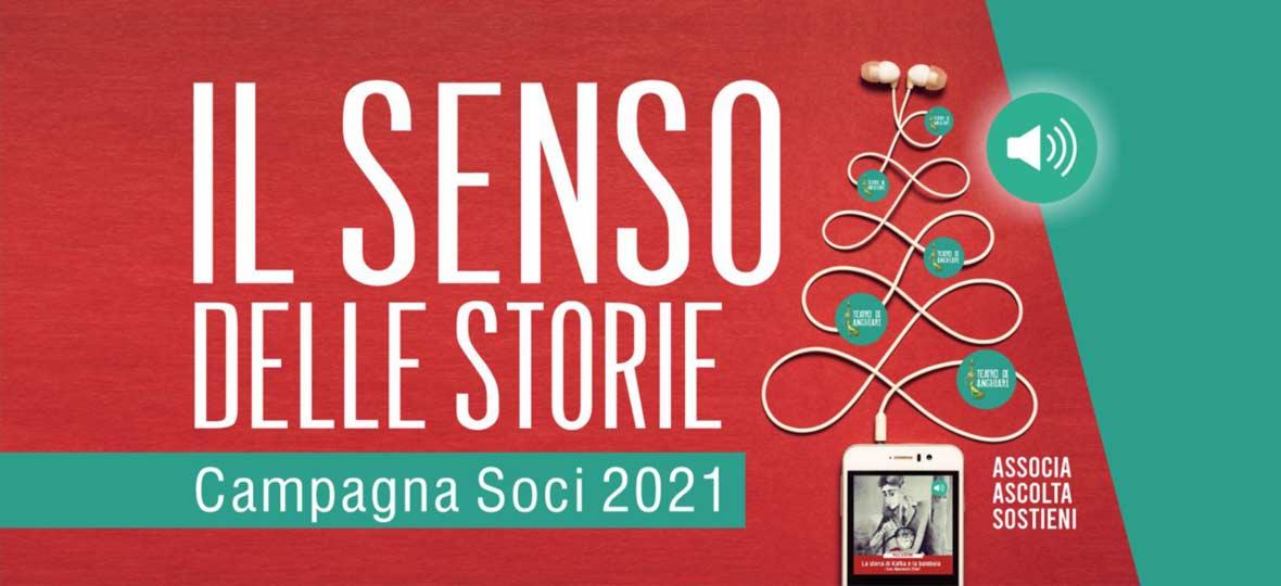 Campagna Soci 2021 Teatro di Anghiari - Il Senso delle Storie